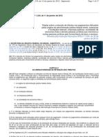 Instrução Normativa RFB nº 1.234, de 11 de janeiro de 2012 - [ Retenções por Orgãos Federais ]