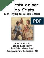 Spanish—I'm Trying to Be like Jesus-FC-Nalani