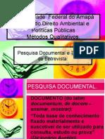 METÓDO QUALITATIVO -  PESQUISA DOCUMENTAL E ENTREVISTA