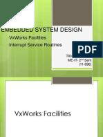 Vx Works and Interrupt Service Routines