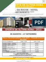 Hotel da Rocha - Hotel Apartamento - Última Hora (Agosto-Setembro)