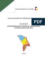 Raport ADR Centru, Semestrul I 2012