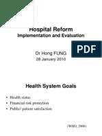 Hospital Reform Implimentation and Evaluation