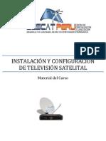 INSTALACIÓN Y CONFIGURACIÓN DE TELEVISIÓN SATELITAL