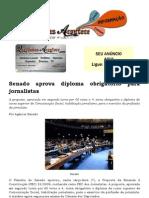 Senado aprova diploma obrigatório para jornalistas