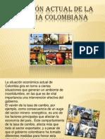 SITUACIÓN ACTUAL DE LA ECÓNOMIA COLOMBIANA