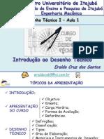 Desenho Técnico I - FEPI - 1 aula - Introdução ao Desenho Técnico I