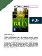 Gaelen Foley - Trilogia Spice 01 - Seu Unico Desejo