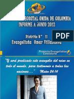 Informe Trimestral a Junio 2012 - Evangelista Distrito 11