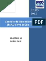 Pró-Saúde - SESAU-TO - PRESTAÇÃO DE CONTAS - Julho - 2012