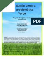 Una solución Verde a una Problemática Verde - Trabajo Escrito (Quintero, Rivera, Morales & Fanchi)
