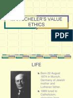 Max Schelers Value Ethics