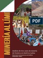 Mineria al Límite. Análisis de tres casos de minería de frontera en América Latina