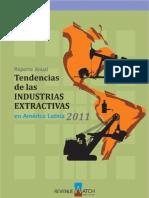 Reporte Anual, Tendencias de las INDUSTRIAS EXTRACTIVAS en América Latina, 2011