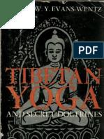 Tibetan Yoga and Secret Doctrines Evans Wentz W
