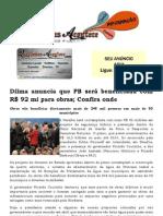 Dilma anuncia que PB será beneficiada com R$ 92 mi para obras; Confira onde