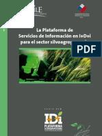 La Plataforma de Servicios de Informacion en IDi Para El Sector Silvoagropecuario