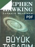 Buyuk Tasarim Stephen Hawking