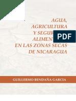 Agua, Agricultura y Seguridad Alimentaria en las zonas secas de Nicaragua