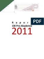 RAPORT CBI Pro-Akademia za 2011 rok