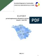 RAPORT semestrial privind implementarea Planului de activitate / ianuarie-iunie 2012