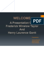 PRESENTATION ON FW TAYLOR AND HENRY GANTT