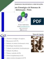 Aula 02 - Capitulo 02 - PDSI - Aula 01 - Planeamento Estratégico de Sistemas de Informação - Visão
