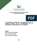 EL DESARROLLO INTEGRADO DE HABILIDADES EN LA LENGUA INGLESA EN EL PROFESIONAL DE LA AGRONOMÍA. UNA PROPUESTA DE CUADERNO