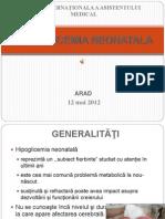Hipoglicemia Neonatala - 12 Mai 2012