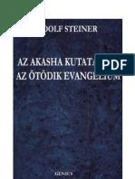 Rudolf Steiner-Az Akasha Kutatásbol -Az ötödik evangélium