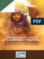 APROXIMACIÓN AL CONSUMO DE ALIMENTOS Y PRACTICAS DE ALIMENTACIÓN Y CUIDADO INFANTIL EN NIÑOS DE 6 A 23 MESES DE EDAD