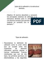 Unidad 5.- Principios de la adhesión a la estructura dentaria.