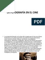LA FOTOGRAFÍA EN EL CINE