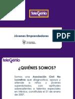 Jóvenes Emprendedores TEC de Monterrey y TeleGenio