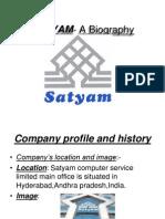 SATYAM- A Biography