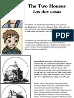 Las Dos Casas - The Two Houses