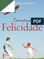 Pe. Adriano Zandoná - Construindo a Felicidade