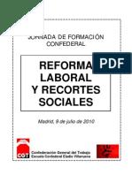 Reforma Laboral y Recortes Sociales CGT