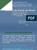 Política de Saúde no Brasil - SUS leis. ppt