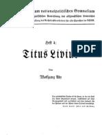 Aly, Wolfgang - Titus Livius (1938, 52 S., Scan, Fraktur)