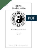 Zivorad Mihajlovic Slavinski - Ji Djing Filozofska Masina