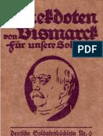 Anekdoten Von Bismarck Fuer Unsere Soldaten - Deutsche Soldatenbuechlein Nr. 6 (1917, 68 S)