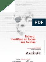 Tabaco - Mortífero en todas sus Formas (Organización Mundial de la Salud)