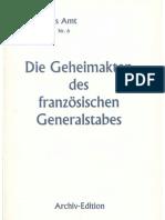 Auswaertiges Amt - Weissbuch Nr. 6 - Die Geheimakten Des Franzoesischen Generalstabes (1941-1995, 399 S., Scan)