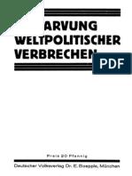 Boepple, Ernst - Entlarvung Weltpolitischer Verbrechen (32 S., Scan, Fraktur)
