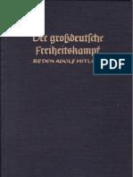 Bouhler, Philipp - Der Grossdeutsche Freiheitskampf - Reden Adolf Hitlers Vom 01.09.1939 Bis 10.03.1940 (1940, 104 Doppels., Scan, Fraktur)