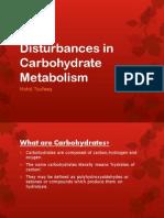 Disturbances in Carbohydrate Metabolism