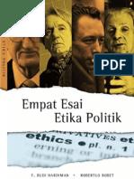 F. BUDI HARDIMAN Et.al - Empat Esai Etika Politik