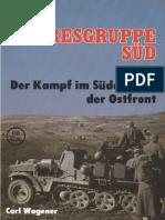 Die Heeresgruppe Sud - Der Kampf Im Suden Der Ostfront