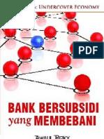 A. RIZKY dan N. MAJIDI - Bank Bersubsidi Yang Membebani